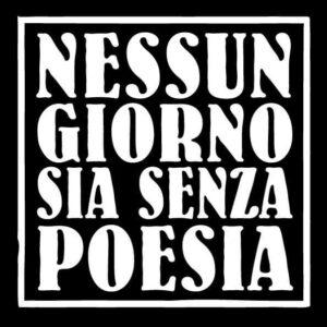 avatar for Nessun Giorno Sia Senza Poesia